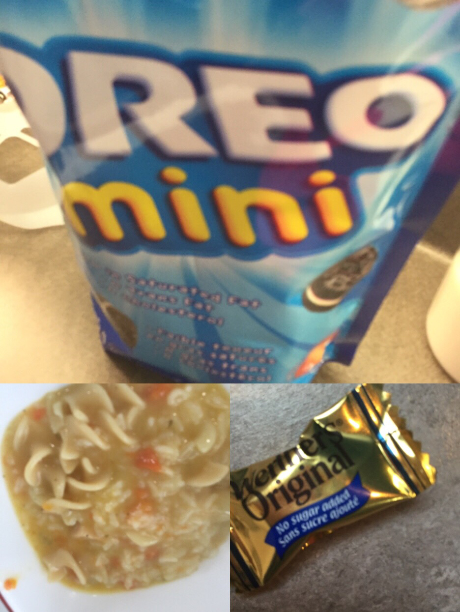 Chicken soup with rice,Oreo minis,no sugar added caramel hard candy